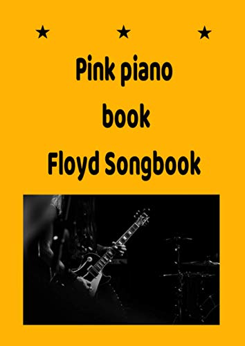 Pink piano book- Floyd Songbook