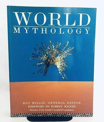 World Mythology Roy Willis Heneral Editor Paperback 1993
