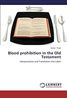 Blood Prohibition in the Old Testament