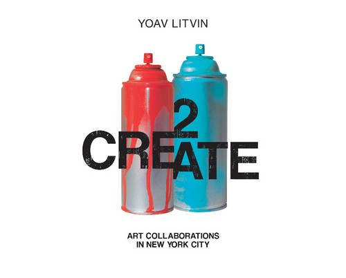 Image of 2Create: Art Collaborations in New York City