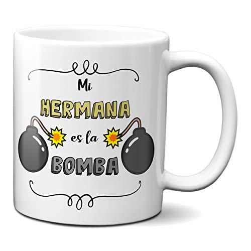 Planetacase Taza para Hermanos - Mi Hermana es la Bomba - Regalo Original Familia Ceramica 330 mL