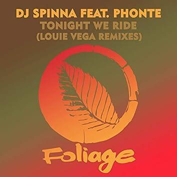 Tonight We Ride (Louie Vega Remixes)