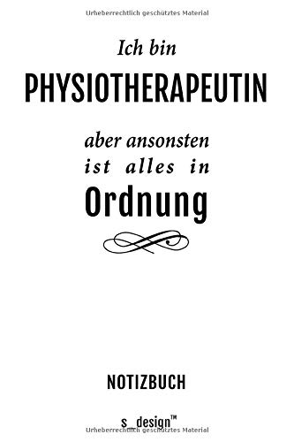 Notizbuch für Physiotherapeuten / Physiotherapeut / Physiotherapeutin: Originelle Geschenk-Idee [120 Seiten kariertes blanko Papier] _