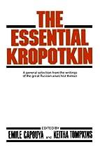 The Essential Kropotkin
