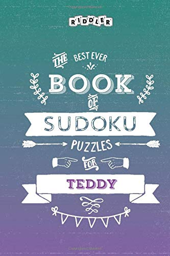 The Best Ever Book of Sudoku Puzzles for Teddy
