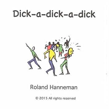 Dick-a-Dick-a-Dick