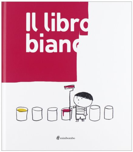 Il libro bianco. Ediz. illustrata