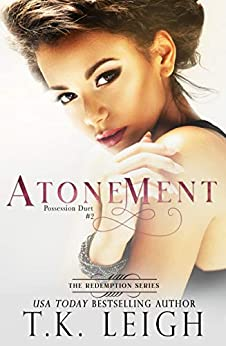 Atonement: An Interracial Romance (Redemption Book 4) by [T.K.  Leigh]