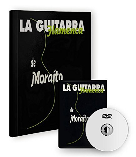 La guitarra flamenca de Moraito (Libro/DVD)
