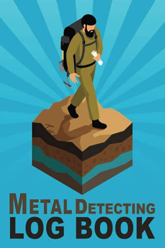 """Metal detecting logbook: Metal detectorists journal to record date, location, metal detector machine used and settings, items found and notes. 6"""" x 9"""" 120 pages:"""