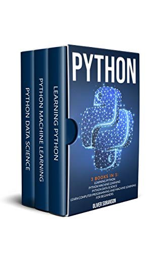 Python: 3 Books in 1 : Machine Learning, Python and Data Science. Learn Computer Programming for Beginners. (English Edition)