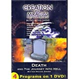 Creation and Miracles Past and Present; Death and the Journey into Hell;The...