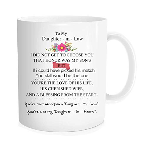 Funny Coffee Mug Tea Cup Inspirational Quote For Women Bride - To My Daughter In Law, My Son's Honor - Wedding Bridal Party From Mother - In - Law, White Fine Bone Ceramic 11 oz