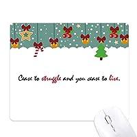 スローガンの闘いをやめるとあなたが生きるのをやめます ゲーム用スライドゴムのマウスパッドクリスマス