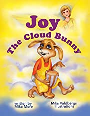 Joy the cloud bunny: Promotes coping with fears (The cloud bunnies family Book 2)