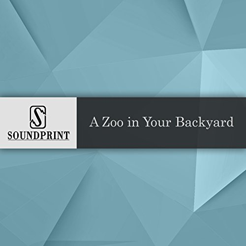 A Zoo in Your Backyard audiobook cover art
