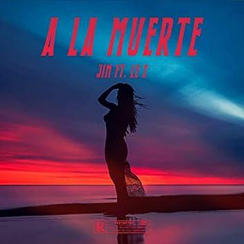 A la muerté (feat. le S)