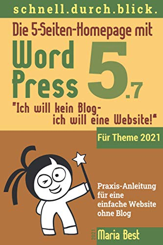 Die 5-Seiten-Homepage mit WordPress 5: 'Ich will kein Blog - Ich will eine Website!'