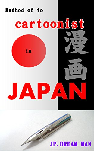 Method of to cartoonist in Japan (English Edition)