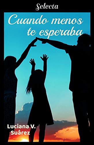 Cuando menos te esperaba – Luciana V. Suárez (Rom)  411Imj+jmJL