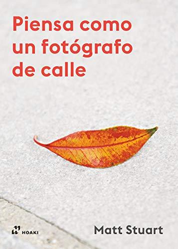 Piensa Como Un fotógrafo de Calle