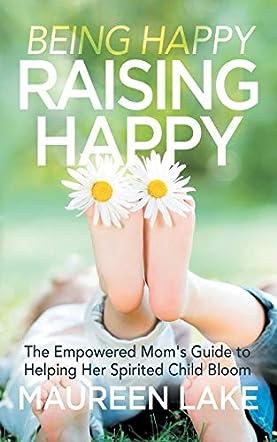 Being Happy Raising Happy