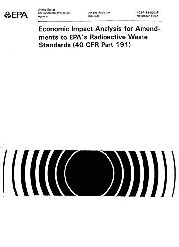 402R92007A  Economic Impact Analysis For Amendments To Epa'S Radioactive Waste Standards (40 Cfr Part 191)  Version 1.1 (English Edition)