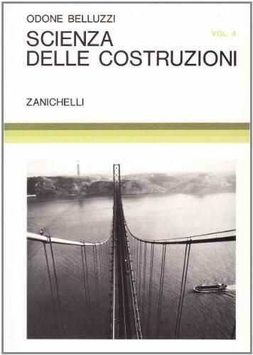 Scienza delle costruzioni (Vol. 4)