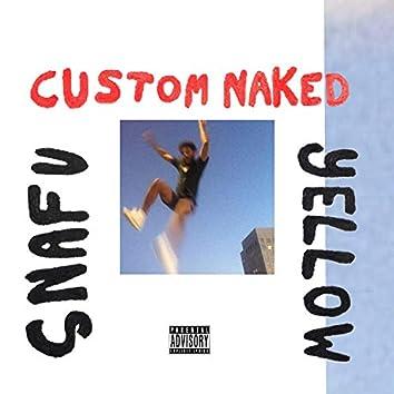 Custom Naked