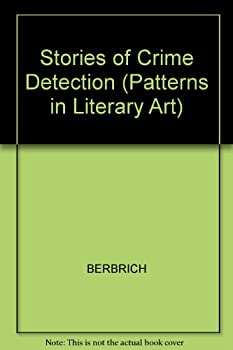Stories of Crime and Detection (Patterns in Literary Art) - Book  of the Patterns in literary art