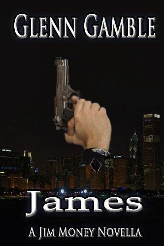 James (a Jim Money Story Book 4) (English Edition)