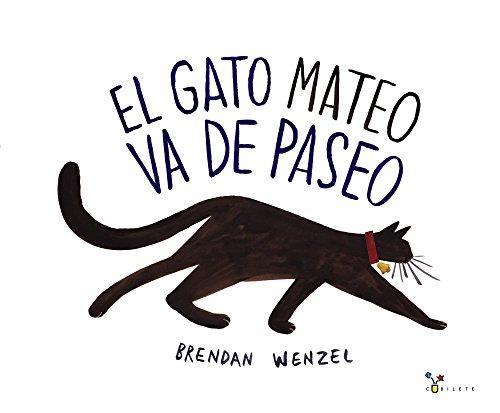 El gato Mateo va de paseo (Castellano - A PARTIR DE 3 AÑOS - ÁLBUMES - Cubilete)
