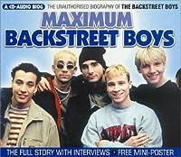 Maximum Audio Biography: Backstreet Boys by Backstreet Boys