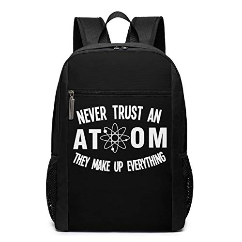 ZYWL Never Trust an Atom,They Make Up Everything Laptop Backpack 17-Inch Travel Backpack Bookbag Bussiness Bag