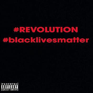 #revolution #blacklivesmatter