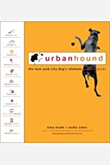 UrbanHound: The New York City Dog's Ultimate Survival Guide Paperback
