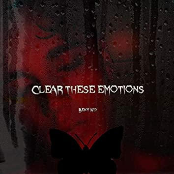 Clear These Emotions