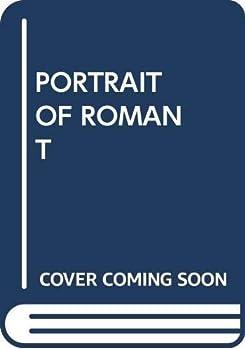 Portrait of a Romantic 067163089X Book Cover