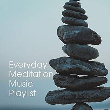 Everyday Meditation Music Playlist
