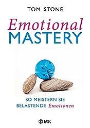 Emotional Mastery (Tom Stone) - Buchbesprechung und Buchempfehlung