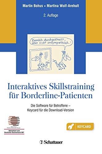 Interaktives Skillstraining für Borderline-Patienten: Die Software für Betroffene - Keycard für die Download-Version - Akkreditiert vom Deutschen Dachverband DBT