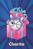 Charita: Cuaderno de notas unicornio para niña con nombre personalizado Charita y diseño de kawaii cuaderno unicornio , regalo de cumpleaños y navidad o san valentín - 110 paginas.