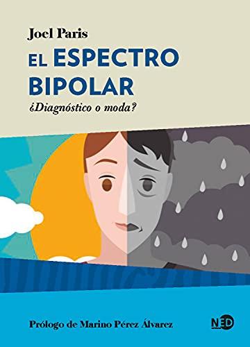 El espectro bipolar: ¿Diagnóstico o moda? (HyS / PSICOANALISIS - SERIE LACANIANA nº 2061)