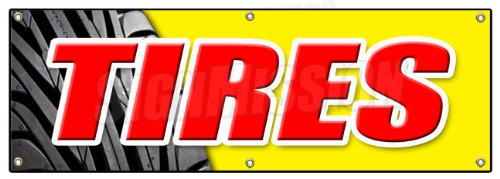 "72"" Tires Banner Sign Sale Name Brand Rotation Wheels Oil Change Balance Repair Flat"