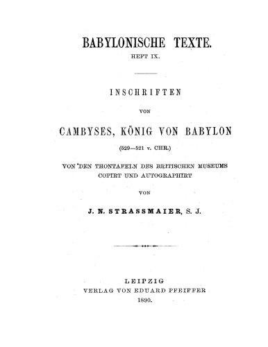 Inschriften von Cambyses, Koenig von Babylon (German Edition)