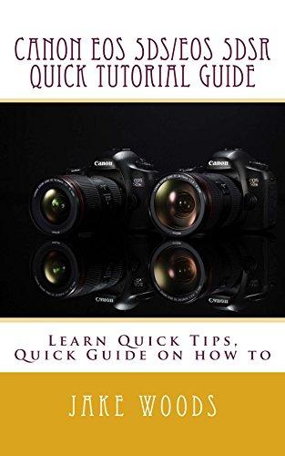 Canon EOS 5DS/EOS 5DSR Quick Tutorial Guide (English Edition)