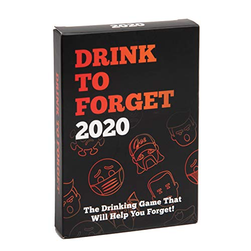 Drink To Forget 2020 - Adult Card Game Based On 2020 – Quarantine Friendly Fun for Parties, Adults, College. Easy to Learn Ice Breaker Games