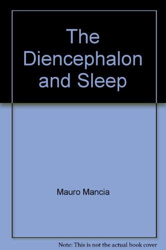 The Diencephalon and Sleep