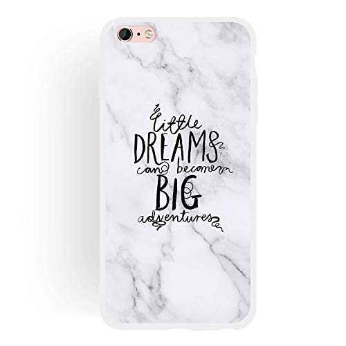 Everainy Funda Compatible para iPhone 6 Plus/iPhone 6S Plus Silicona Bumper Ultrafina TPU Gel Case Dibujos Frase Mármol Goma Caso Caucho Antigolpes Parachoque Cover (Dreams Big)