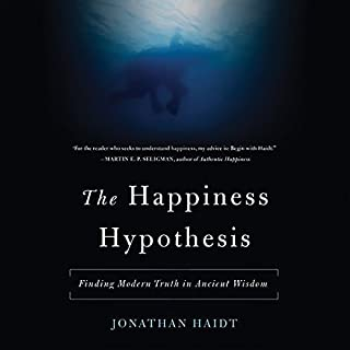 The Happiness Hypothesis                   By:                                                                                                                                 Jonathan Haidt                               Narrated by:                                                                                                                                 Ryan Vincent Anderson                      Length: 10 hrs and 18 mins     1,362 ratings     Overall 4.6